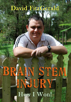 a picture of the book cover, David leaning on a fence, the title of the book across the bottom, brainstem injury how I won a book about managing a brain injury, managing a brain stem injury